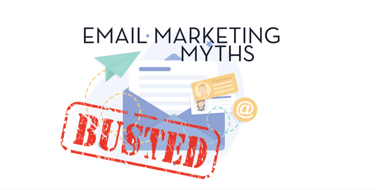 Email Marketing Myths Busted